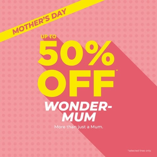Treat your Wonder Mum this Mother's Day!