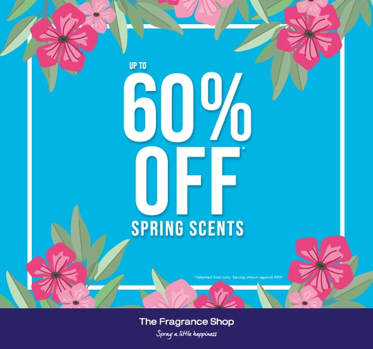 Spring up to 60% off at The Fragrance Shop
