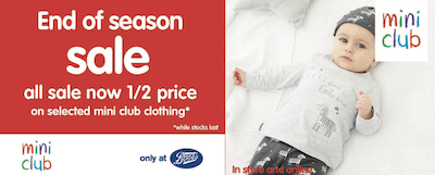 All sale now ½ price on Boots Miniclub Clothing